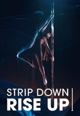 poster for Strip Down, Rise Up 2021