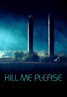 poster for Kill Me Please 2015