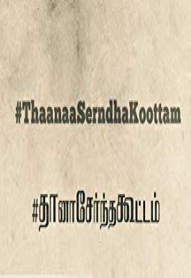 image for  Thaanaa Serndha Koottam movie