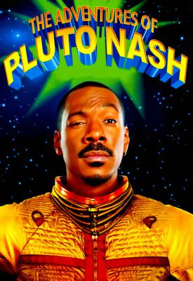 poster for The Adventures of Pluto Nash 2002