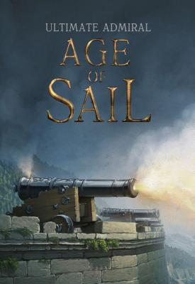 poster for Ultimate Admiral: Age of Sail v1.0.0 rev.37327 + Barbary War DLC