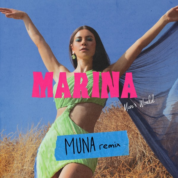 Man's World (MUNA Remix) - MARINA 2021