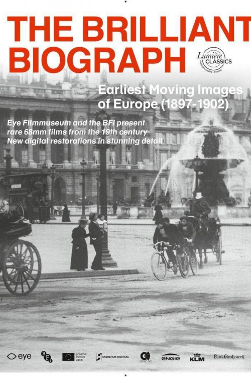 The Brilliant Biograph: Earliest Moving Images of Europe 0