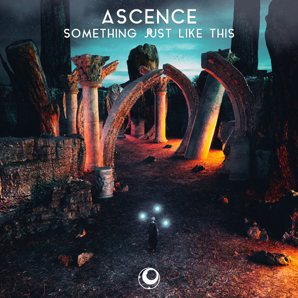 Something Just Like This - Ascence 2020